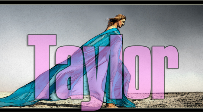 Taylor's return